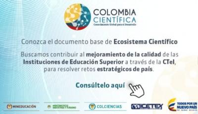 Colciencias ha publicado el Documento Base de Ecosistema Científico
